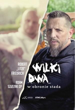 Adam Szustak Robert Litza Wilki dwa