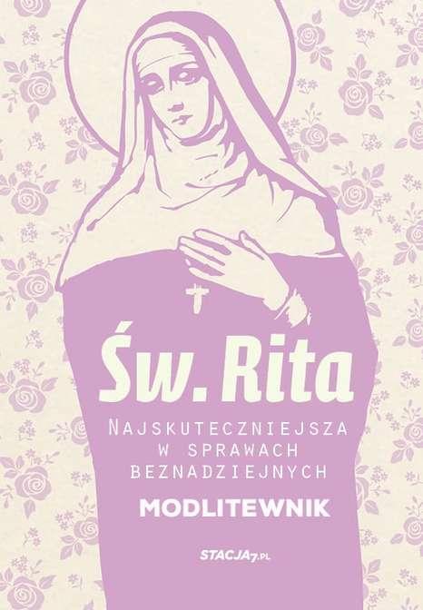 Św. Rita – Modlitewnik wsprawach beznadziejnych [EBOOK]