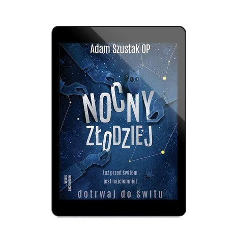 EBOOK Nocny Złodziej – Adam Szustak OP