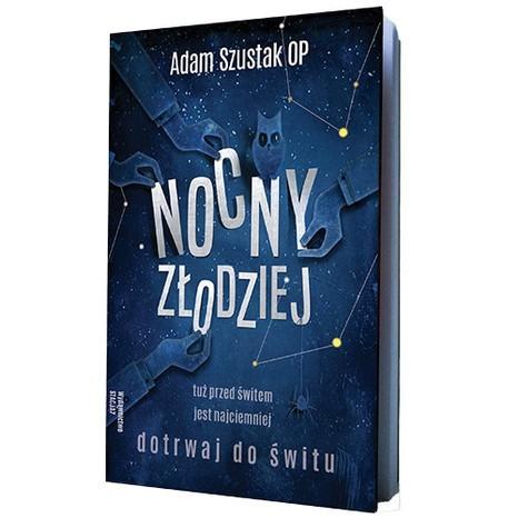 Nocny Złodziej – Adam Szustak OP