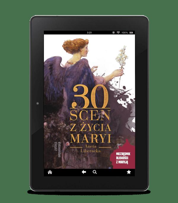 EBOOK 30 scen z życia Maryi – Aneta Liberacka