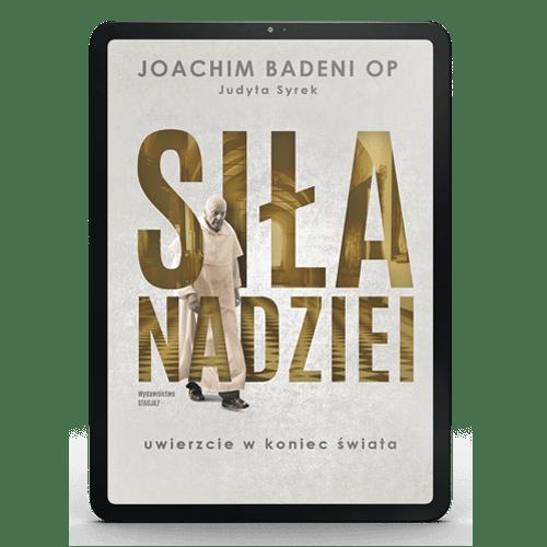 EBOOK Siła Nadziei – Joachim Badeni OP