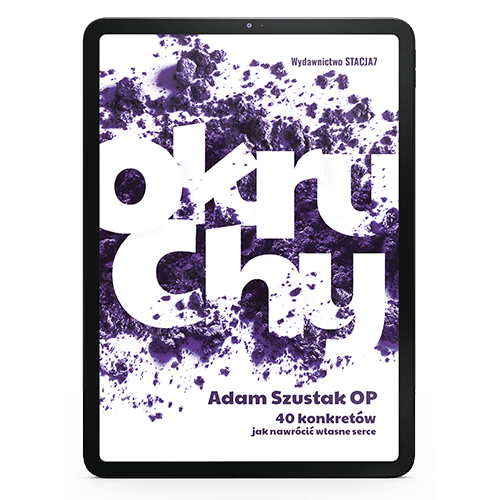 EBOOK Okruchy – Adam Szustak OP