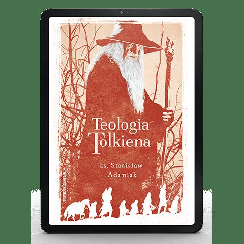 EBOOK Teologia Tolkiena – ks. Stanisław Adamiak